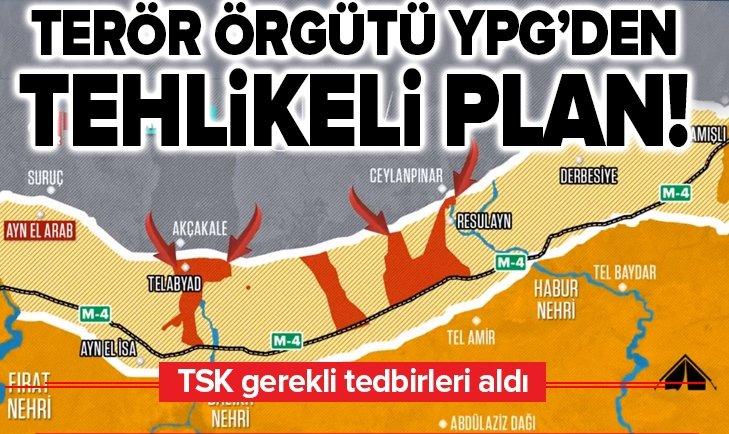 TERÖR ÖRGÜTÜ YPG/PKK'DAN TEHLİKELİ PLAN!