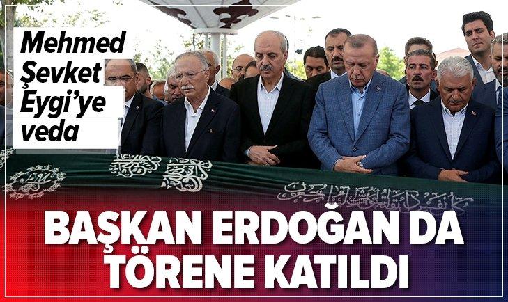 Mehmed Şevket Eygi'ye veda! Başkan Erdoğan da törene katıldı