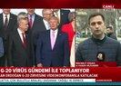 G-20 koronavirüs gündemi ile toplanıyor! Başkan Erdoğan, video konferansla katılacak |Video