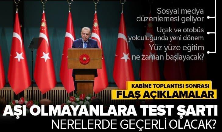 Son dakika: Kabine Toplantısı sonrası Başkan Erdoğan'dan önemli açıklamalar | Okullar ne zaman açılacak? Aşı olmayanlara kısıtlama gelecek mi?