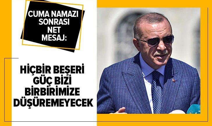 Başkan Erdoğan cuma namazı sonrası cemaate seslendi