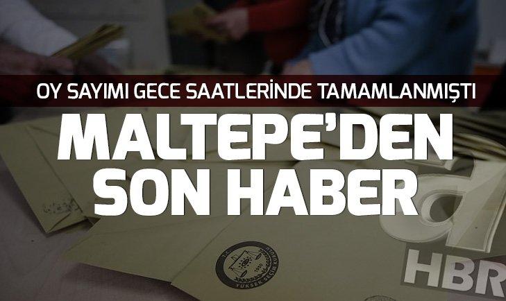 Son dakika: Maltepe'de son durum! Maltepe'deki birleştirme tutanakları İstanbul İl Seçim Kurulu'nda