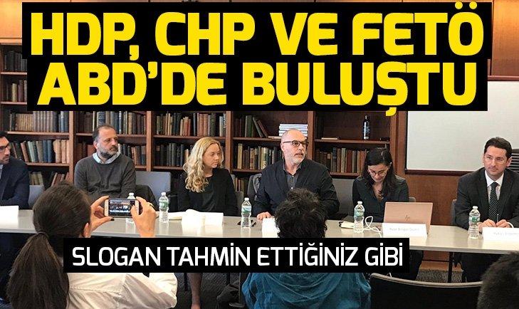 HDP, CHP ve FETÖ ABD'de bir araya geldi