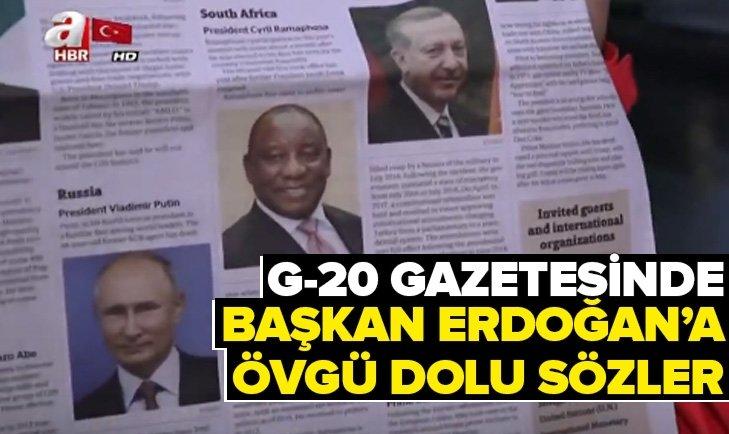 G-20 GAZETESİNDE BAŞKAN ERDOĞAN'A ÖVGÜ DOLU SÖZLER