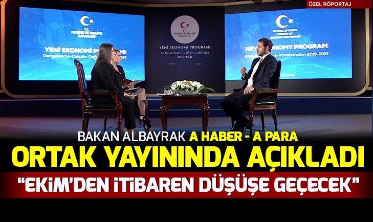 Hazine ve Maliye Bakanı Berat Albayrak A Haber'de soruları yanıtladı: Ekim ayından itibaren enflasyon düşecek
