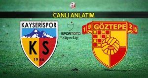 Kayserispor - Göztepe | CANLI