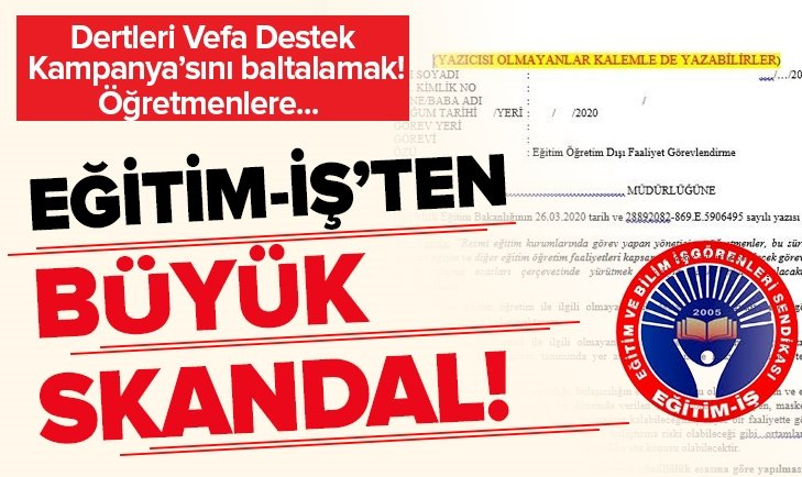 EĞİTİM İŞ SENDİKASI'NDAN BÜYÜK SKANDAL!