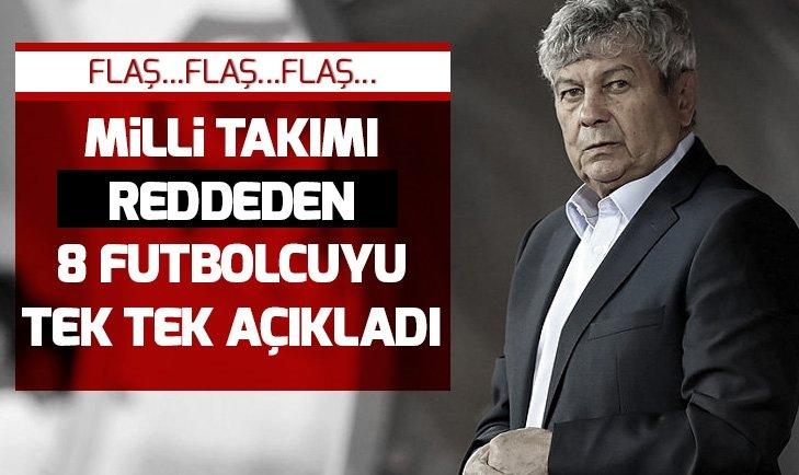 İŞTE A MİLLİ TAKIM'I REDDEDEN 8 FUTBOLCU!