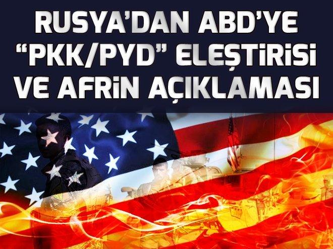 RUSYA'DAN ABD'YE PKK/PYD ELEŞTİRİSİ VE AFRİN AÇIKLAMASI