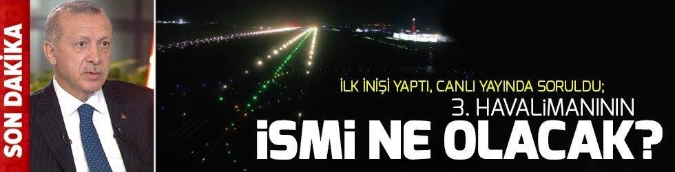 3. Havalimanı'nın ismi ne olacak?