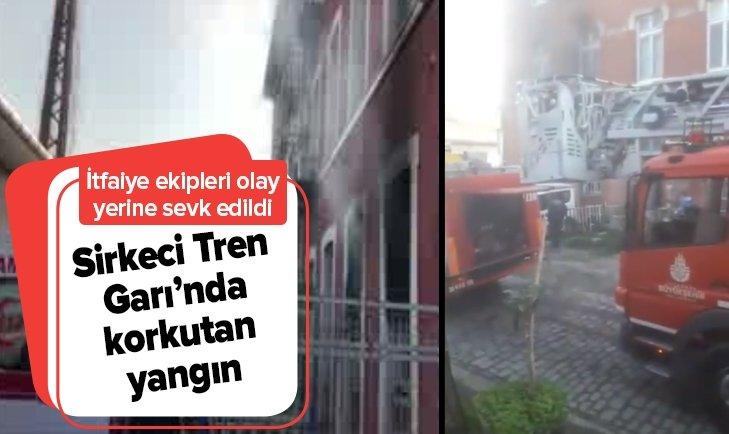 TARİHİ SİRKECİ GARI'NDA YANGIN