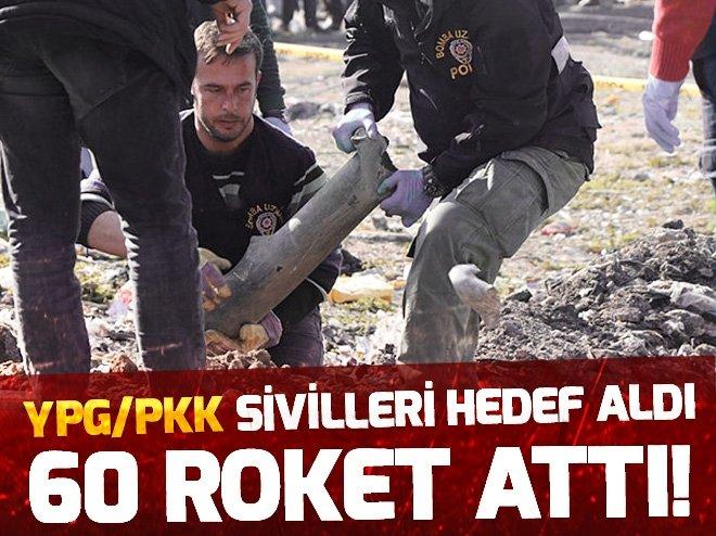 TERÖR ÖRGÜTÜ YPG O MAHALLEYE TAM 60 ROKET ATTI