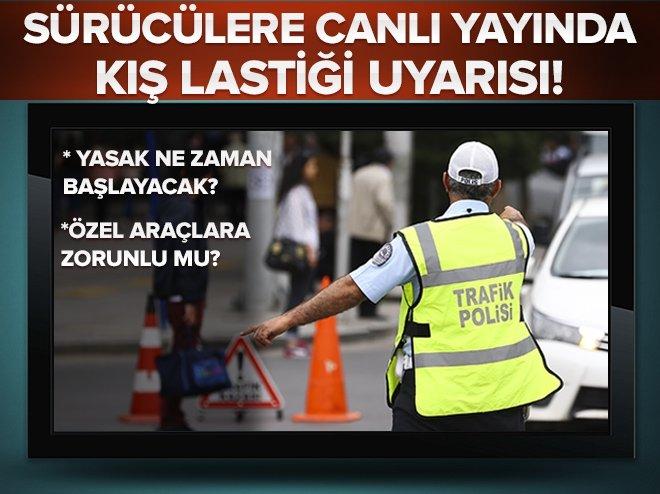 Sürücüler dikkat! Uyarı yapıldı