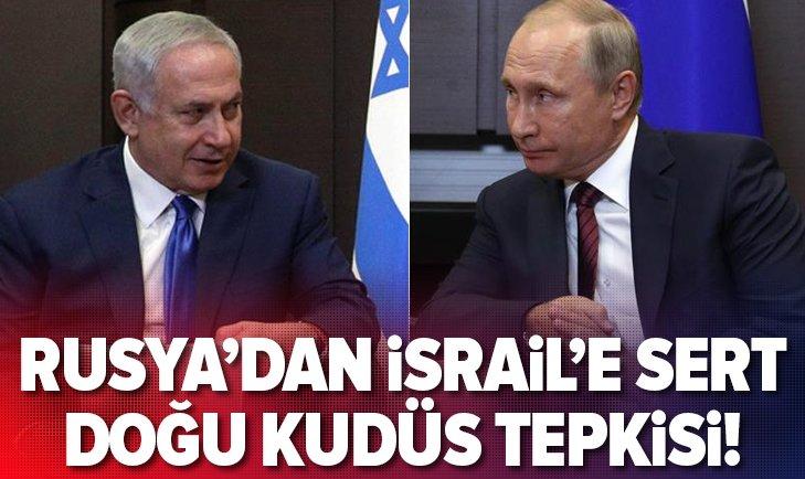 RUSYA'DAN İSRAİL'E DOĞU KUDÜS MESAJI!