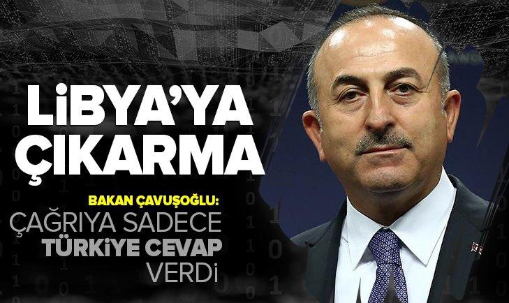 Bakan Çavuşoğlu: Çağrıya Türkiye cevap verdi