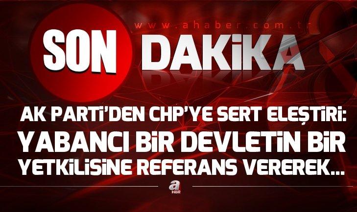 AK Partiden CHPye sert eleştiri