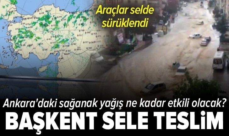 Son dakika: Ankara sele teslim! Su altında kalan caddelerde araçlar sürüklendi