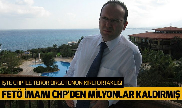 FETÖ imamı Karaaslan CHP'den milyonlar götürmüş