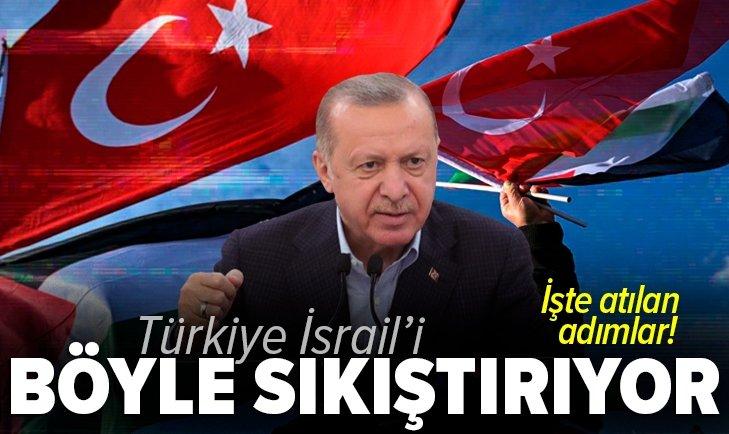 Son dakika: Başkan Erdoğan devrede! Türkiye İsrail'i böyle sıkıştırıyor: İşte atılan 6 somut adım