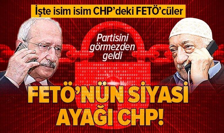 FETÖ'nün siyasi ayağı CHP! İşte CHP'deki FETÖ'cü isimler