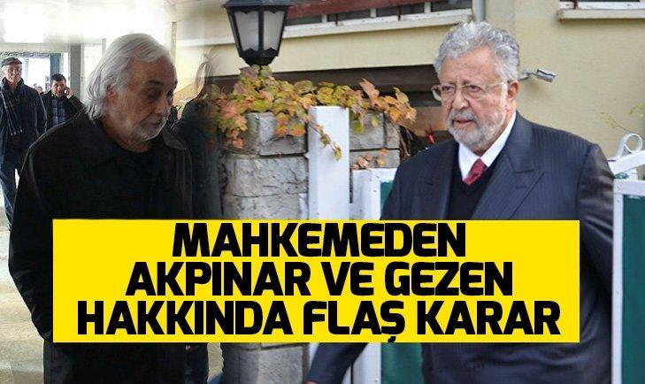 Son dakika: Mahkemeden Metin Akpınar ve Müjdat Gezen hakkında flaş karar