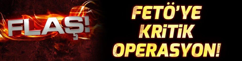 FETÖ'ye kritik operasyon!