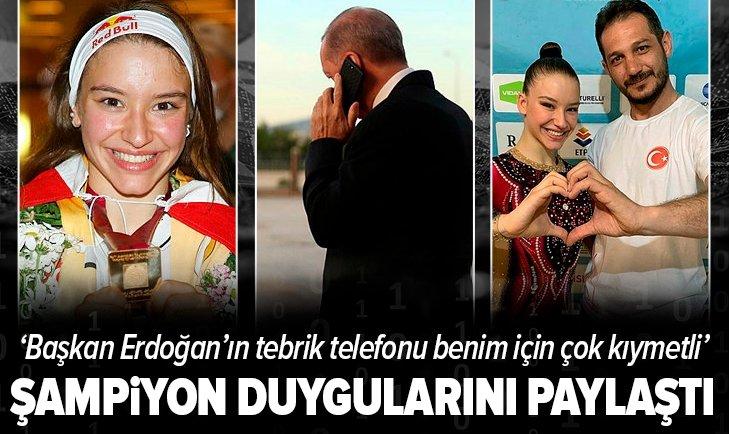Şampiyon Ayşe Begüm Onbaşı duygularını paylaştı! Başkan Erdoğan'ın tebrik telefonu benim için çok kıymetli