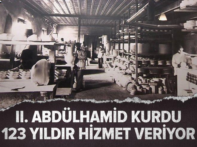 II. ABDÜLHAMİD KURDU, 123 YILDIR HİZMET VERİYOR