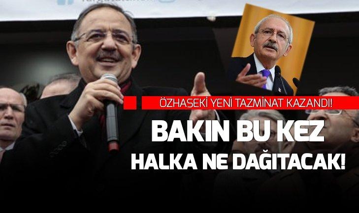 ÖZHASEKİ KILIÇDAROĞLU'NDAN YENİ TAZMİNAT KAZANDI!