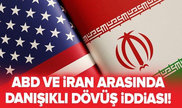 ABD VE İRAN ARASINDA DANIŞIKLI DÖVÜŞ İDDİASI!