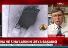 Son dakika: Türkiye Libya'da dengeleri değiştirdi! Libya'da neler oluyor? Uzman isim canlı yayında anlattı |Video
