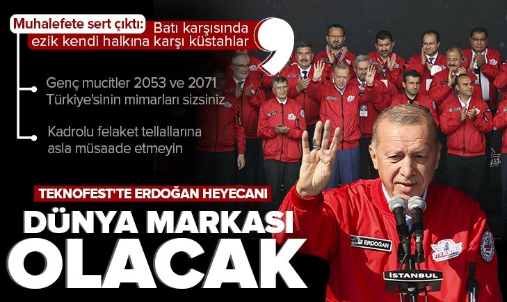 Son dakika: Başkan Erdoğan'dan TEKNOFEST'te önemli açıklamalar: Dünya markası olacak