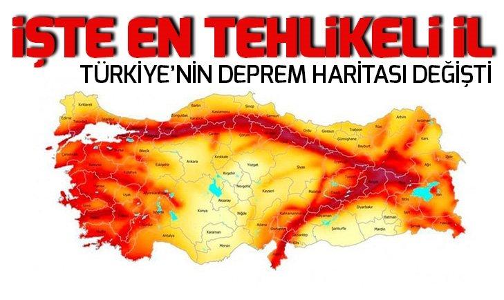Türkiye'nin deprem haritası değişti! İşte deprem tehlikesinin en düşük ve en yüksek olduğu il