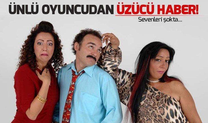 ÜNLÜ OYUNCUDAN ÜZÜCÜ HABER SEVENLERİ ŞOKTA!
