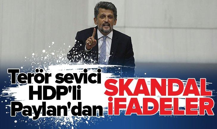 HDP'Lİ GARO PAYLAN HADDİNİ AŞTI!