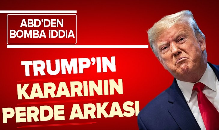 DONALD TRUMP'IN KARARININ PERDE ARKASI