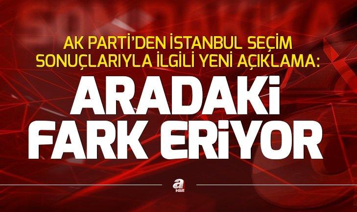 Son dakika: AK Parti'den İstanbul seçim sonuçlarıyla ilgili açıklama