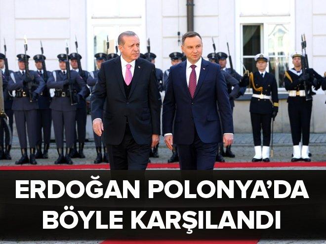 Cumhurbaşkanı Erdoğan, Polonya'da böyle karşılandı