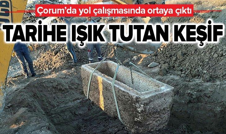 ÇORUM'DA TARİHE IŞIK TUTAN KEŞİF! YOL ÇALIŞMASINDA...