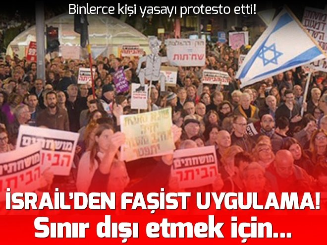 15 bin İsrailli yasaya tepki gösterdi