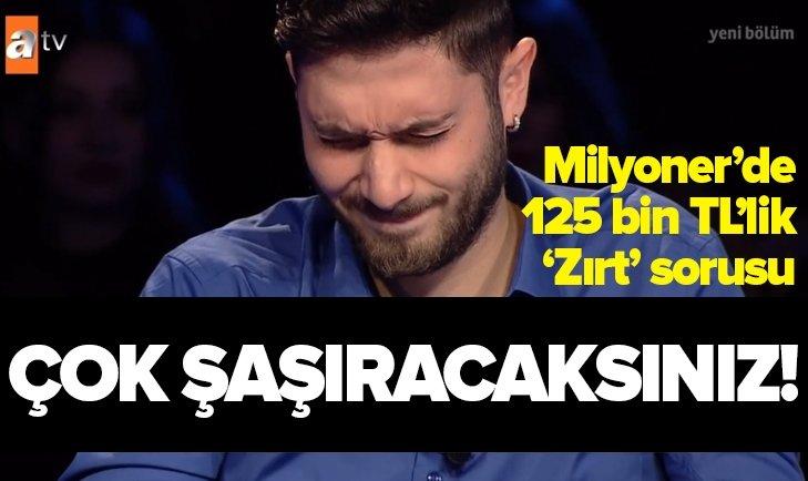 125 BİN TL'LİK 'ZIRT TIRT' SORUSU ŞAŞKINA ÇEVİRDİ!