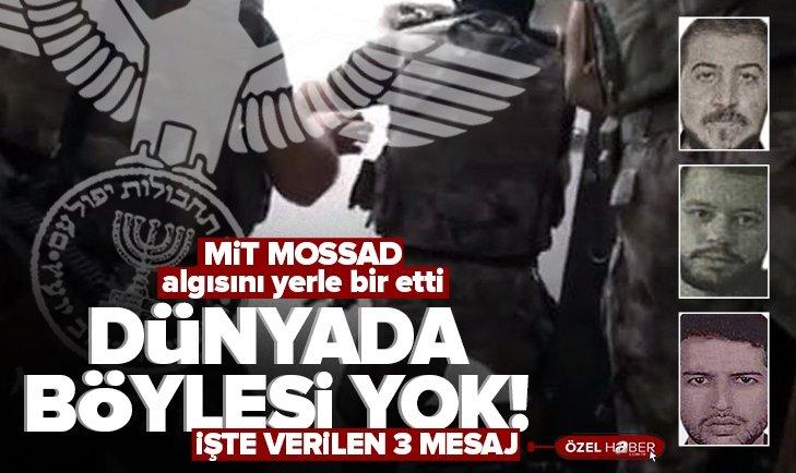 Dünyada böylesi yok! MİT'ten MOSSAD'a tarihi operasyon!