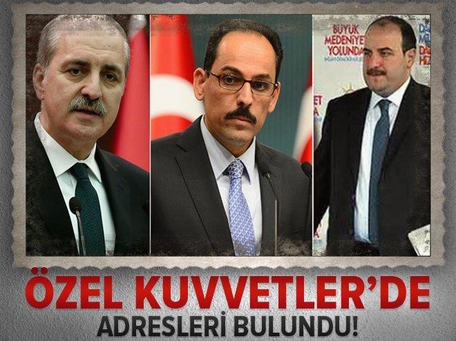 ÖZEL KUVVETLER'DE ADRESLERİ BULUNDU!