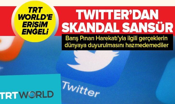 TWİTTER'DAN TRT WORLD'E ERİŞİM ENGELİ