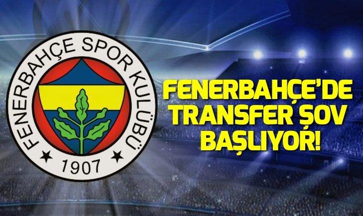 FENERBAHÇE'DE TRANSFER ŞOV BAŞLIYOR!