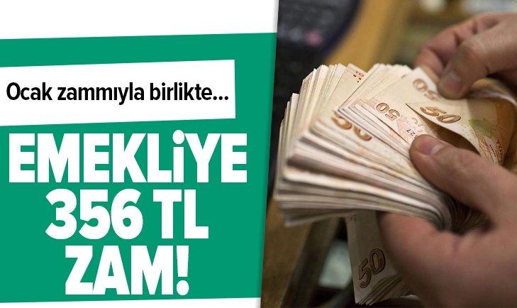 EMEKLİYE 356 TL ZAM!