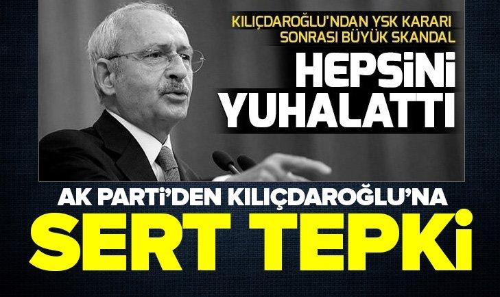 AK Parti'den Kemal Kılıçdaroğlu'nun YSK üyelerini hedef göstermesine tepki