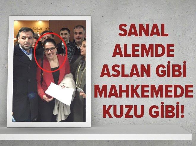 SANAL ALEMDE ASLAN GİBİ MAHKEMEDE KUZU GİBİ!