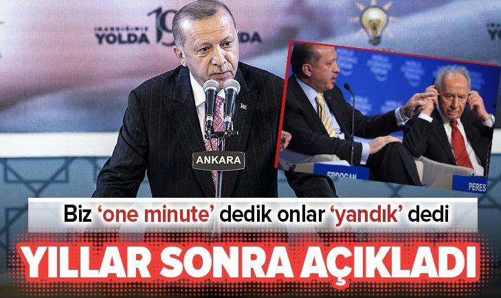 Başkan Erdoğan: Biz 'one minute' dedik onlar 'yandık' dedi