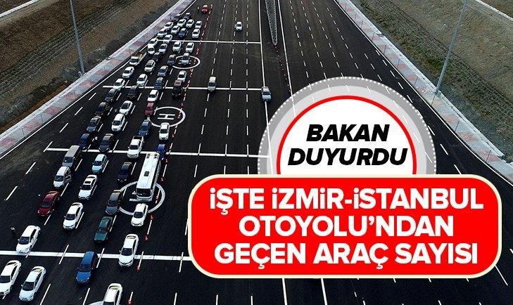 İŞTE İZMİR-İSTANBUL OTOYOLU'NDAN GEÇEN ARAÇ SAYISI!